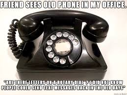 Old Phone Meme - rotary dial meme on imgur