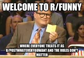 Meme R - welcome to r funny where everyone treats it as r