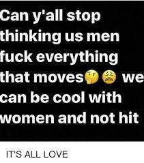 Fuck Everything Meme - 25 best memes about men fucking men fucking memes