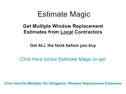 Free Window Replacement Estimate by Estimate Magic Free Local Window Replacement Estimates