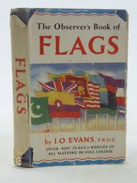 Flags Of All Nations The Observer U0027s Book Of Flags Written By I O Evans Book Code
