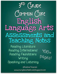 3rd grade english language arts assessments and teaching notes