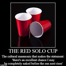 Red Solo Cup Meme - no one knows who i am on anonymous meme week