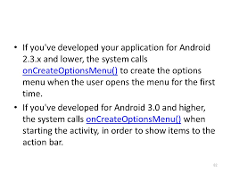 android oncreateoptionsmenu android 11 events menus and the bar kirk ppt