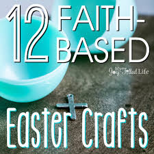 12 faith based easter crafts my joy filled life
