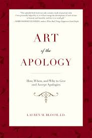art of the apology how when and why to give and accept