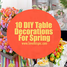 10 diy table decorations for spring