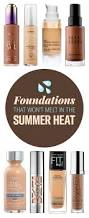20 amazing foundations that won u0027t melt in the heat