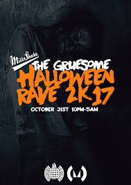 the ministry of sound halloween rave 2k17 tickets ministry of