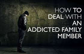 relationships what to do if a family member is addicted to drugs