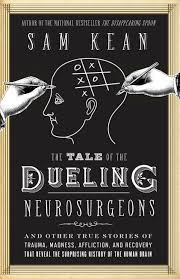 the tale of the dueling neurosurgeons u2013 hachette book group