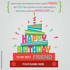 birthday card for best friends write name on best friend birthday wishes greeting card wishes