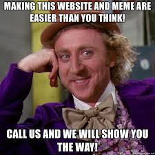 making this website and meme are easier than you think call us and