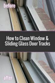 glass door track best 20 cleaning window tracks ideas on pinterest spring
