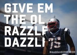 Madden Memes - madden gif ol razzle dazzle the ol razzle dazzle know your meme
