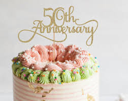 anniversary cake toppers anniversary topper etsy