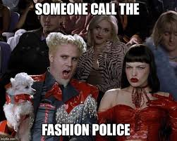Fashion Police Meme - mugatu so hot right now meme imgflip