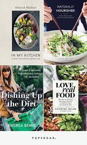 best cookbooks best healthy cookbooks 2017 popsugar fitness