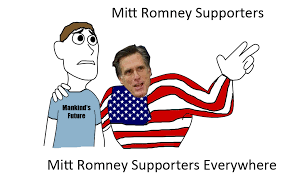 X X Everywhere Meme Imgflip - mitt romney supporters x x everywhere know your meme