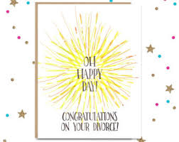 congrats on your divorce card sympathy cards etsy