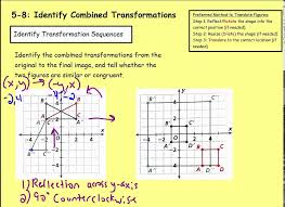 math 8 5 8 identify combined transformations youtube
