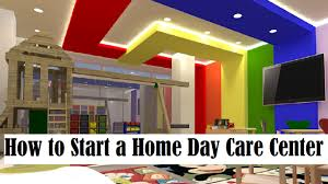 how to start a home day care center youtube