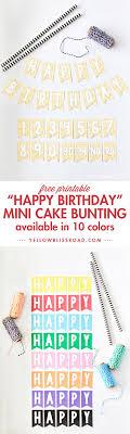 free printable birthday cake banner free printable mini birthday bunting mini birthday cakes buntings