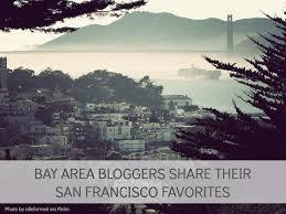 17 bay area their san francisco favorites