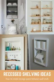 115 best recessed shelving ideas images on pinterest shelving creating shelves between wall studs is a smart way to take advantage of unused space