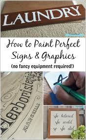 write on paper transfer to computer best 25 making signs ideas on pinterest diy signs decorative my technique for painting perfect signs and graphics no special equipment required a tutorial