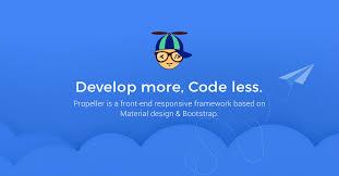 propeller is a front end responsive framework based on google u0027s
