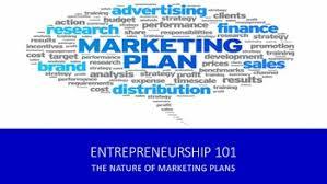 entrepreneurship 101 the nature of marketing plans entrepreneurship
