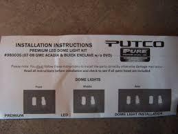 Putco Led Interior Lights Putco Led Interior Light Kit Installation Gmc Acadia Forum