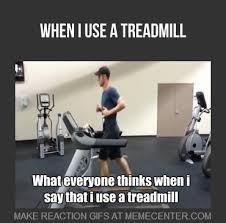 Treadmill Meme - treadmill funny memes funny best of the funny meme