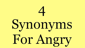 4 synonyms for angry youtube