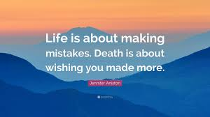 quotes about life death sad 100 quote life death 100 quotes life or death 15 memorable