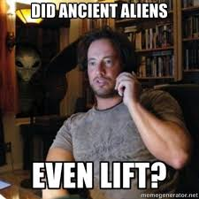 Giorgio Tsoukalos Meme Generator - aliens do you even lift know your meme