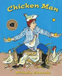 chicken man michelle edwards 9781588382375 amazon books
