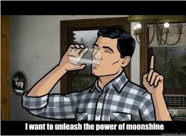 Archer Memes - archer unleashing the power of moonshine giggle snort pinterest