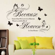 Home Decor Quotes by Because Heaven Butterfly English Quotes Home Decor Wall Decal