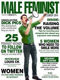 This Is What A Feminist Looks Like Meme - male feminist a magazine for men who care about women feminism