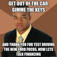 Ford Focus Meme - successful black man memes quickmeme