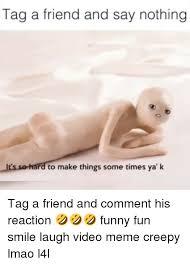 Make Video Meme - 25 best memes about meme creepy meme creepy memes