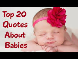 best 20 newborn quotes inspirational and spiritual new baby
