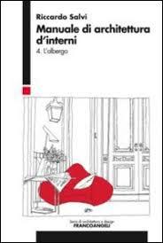 manuale di architettura d interni 4 l albergo riccardo salvi