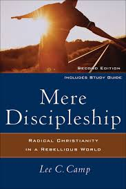 mere discipleship 2nd edition baker publishing group
