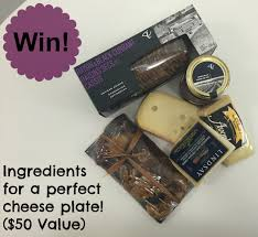 Loblaws Home Decor How To Make The Perfect Cheese Plate A Giveaway With Canadian