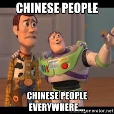 Chinese People Meme - chinese people chinese people everywhere x x everywhere