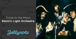 electric light orchestra ticket to the moon ticket to the moon electric light orchestra free sheet music tabs