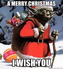 Merry Christmas Meme Generator - a merry christmas i wish you yoda christmas meme generator
